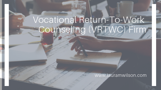 Tips from Vocational Return-To-Work Counseling (VRTWC) Firm
