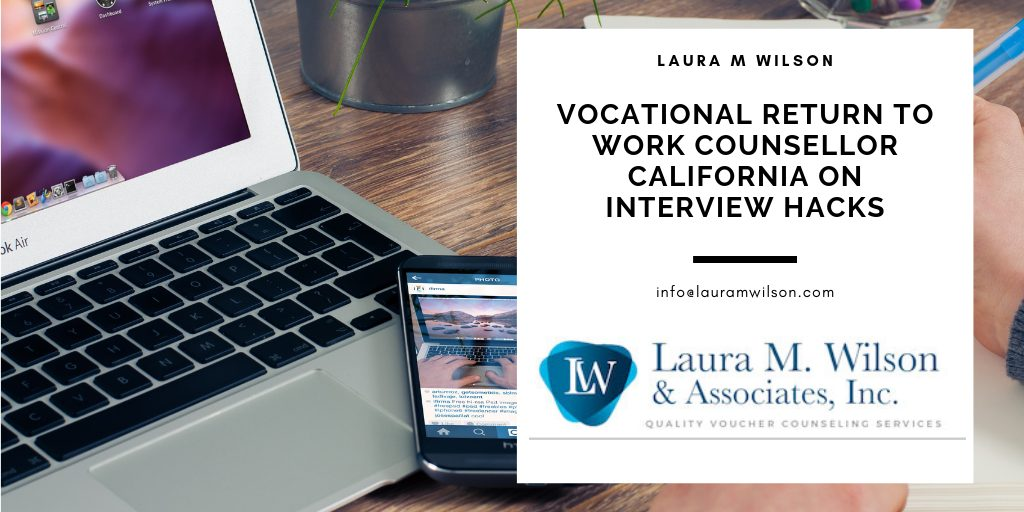 Vocational Return to Work Counsellor California on Interview Hacks