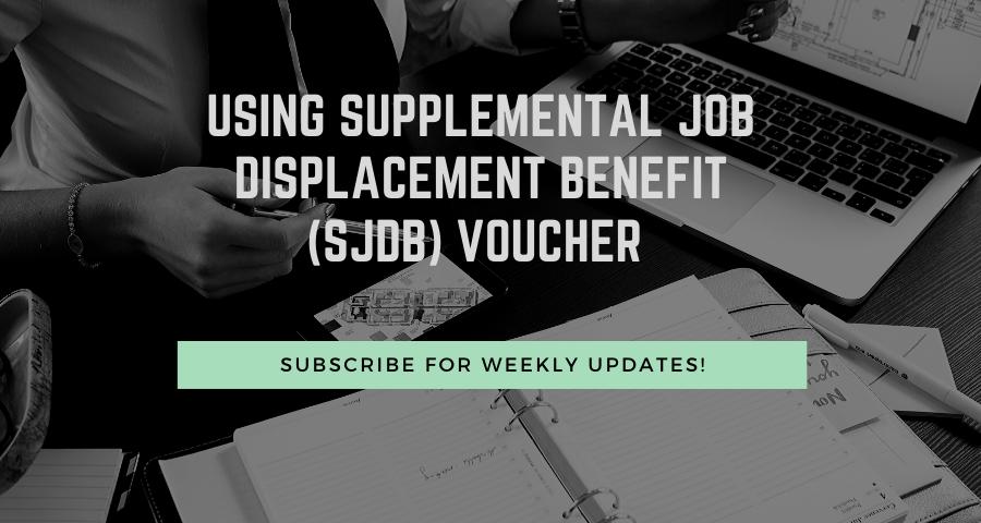 Using Supplemental Job Displacement Benefit (SJDB) Voucher