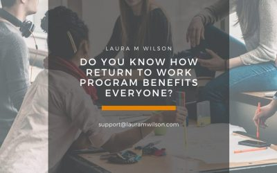 Do You Know How Return to Work Program Benefits Everyone?
