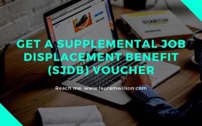 Get a Supplemental Job Displacement Benefit (SJDB) Voucher