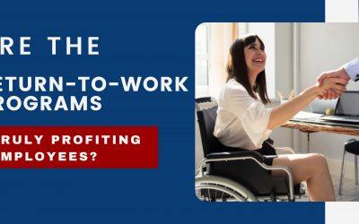 Are the return-to-work programs truly profiting employees?